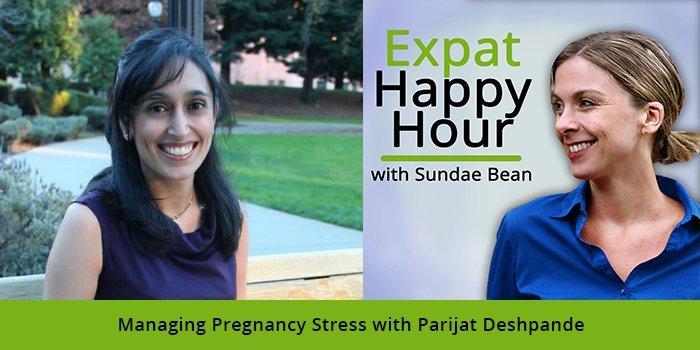 Managing Pregnancy Stress with Parijat Deshpande & Sundae Schneider-Bean